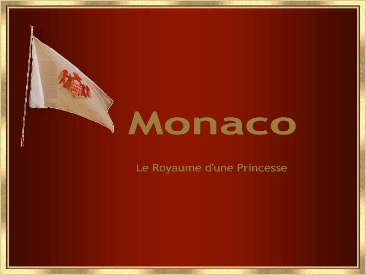 Monaco Le Royaume d'une Princesse
