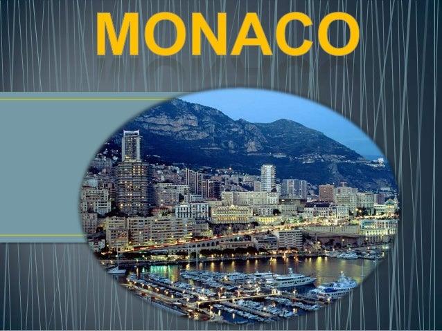 Monaco est situé entre la mer Méditerranée et de laFrance, sur la Riviera française.Sa population est estimée à 16.520 hab...