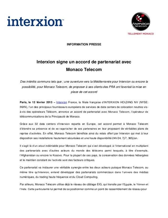 INFORMATION PRESSE              Interxion signe un accord de partenariat avec                                        Monac...