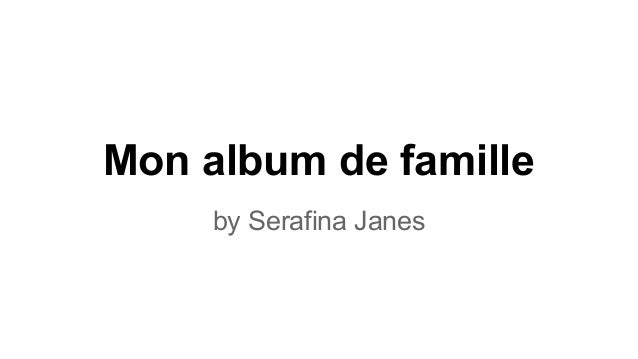 Mon album de famille by Serafina Janes