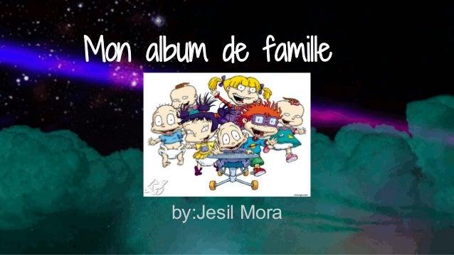 Mon album de famille  by:Jesil Mora