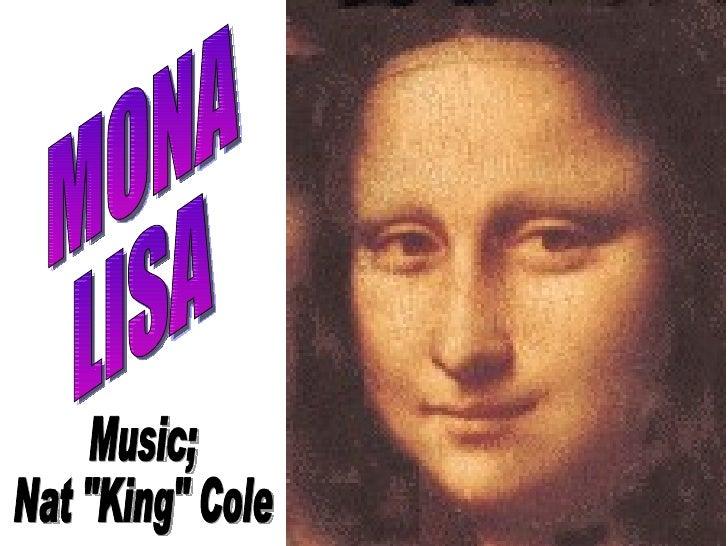 "MONA LISA Music;  Nat ""King"" Cole"
