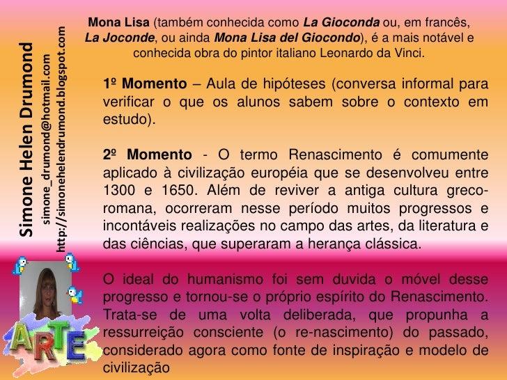 Mona Lisa (também conhecida como La Gioconda ou, em francês,                         http://simonehelendrumond.blogspot.co...