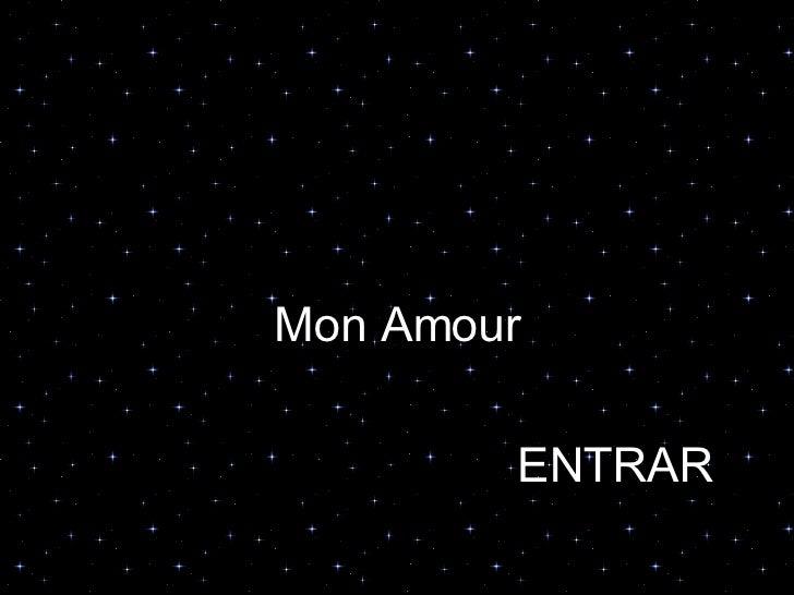 Mon Amour ENTRAR