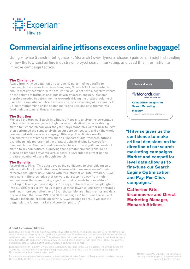Commercial airline jettisons excess online baggage!Using Hitwise Search Intelligence™, Monarch (www.flymonarch.com) gained...