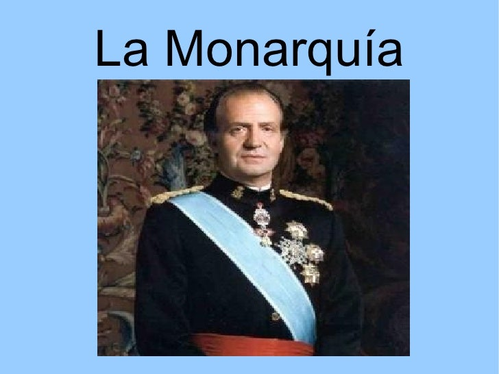 La Monarquía
