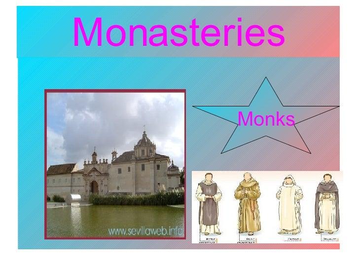 Monasteries Monks