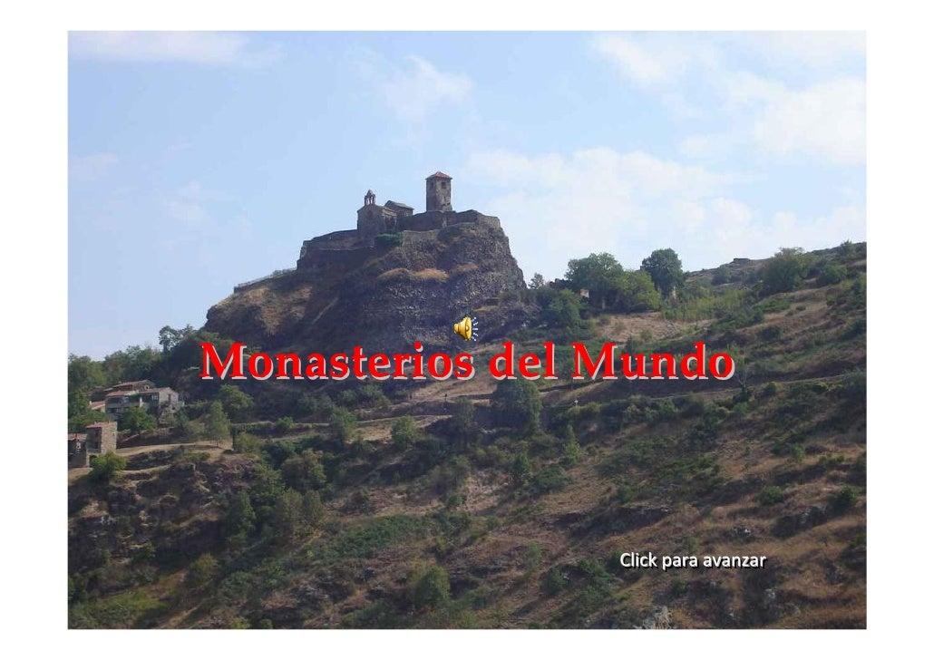Monasterios del Mundo                   Click para avanzar                 Click para avanzar
