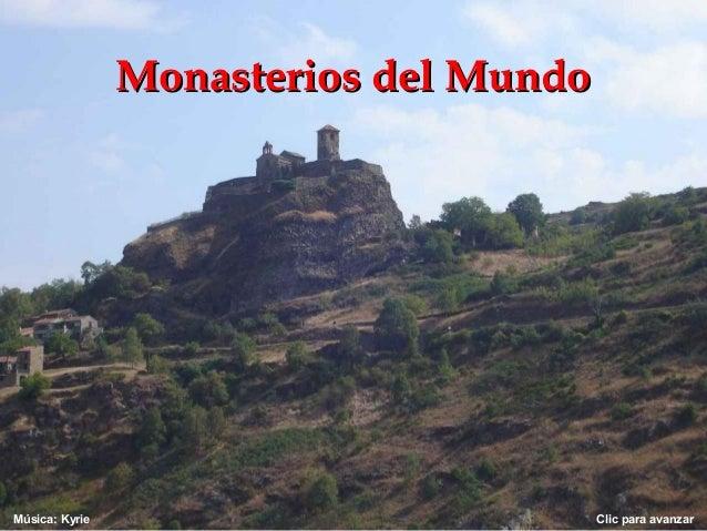 Monasterios del MundoMúsica: Kyrie                           Clic para avanzar