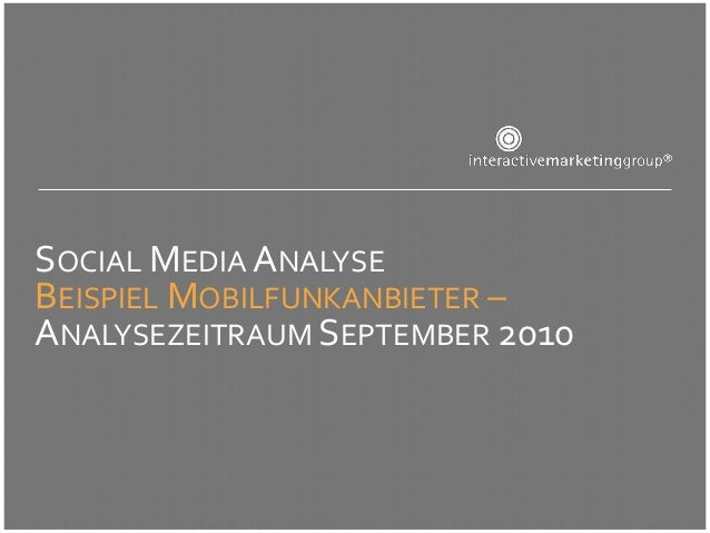 SOCIAL MEDIA ANALYSEBEISPIEL MOBILFUNKANBIETER –ANALYSEZEITRAUM SEPTEMBER 2010