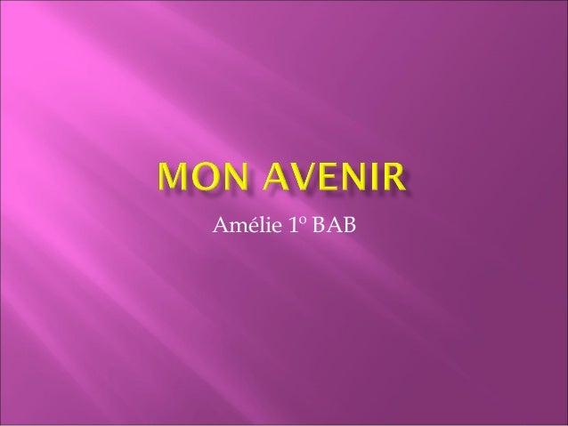 Amélie 1º BAB