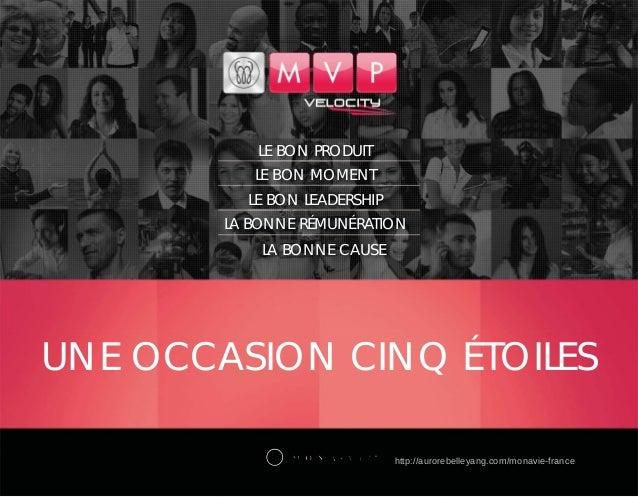 UNE OCCASION CINQ ÉTOILES ® LE BON PRODUIT LE BON MOMENT LE BON LEADERSHIP LA BONNE RÉMUNÉRATION LA BONNE CAUSE http://aur...