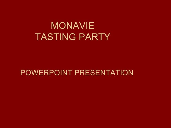 MONAVIE TASTING PARTY POWERPOINT PRESENTATION