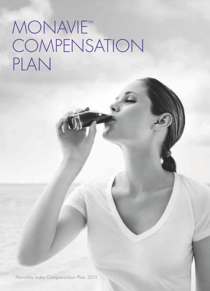 MONAVIE                        ™COMPENSATIONPLANMonaVie India Compensation Plan 2011