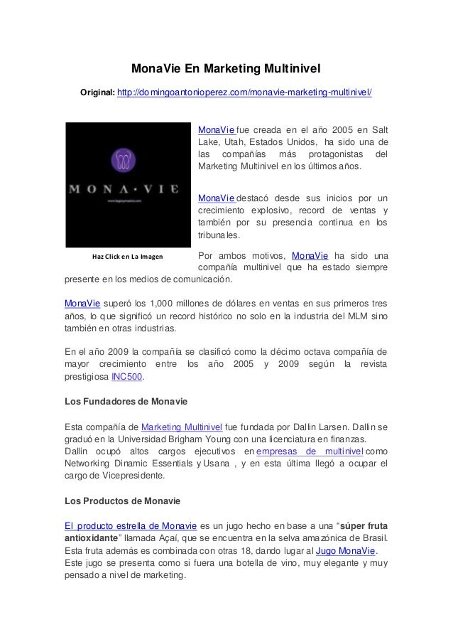 MonaVie En Marketing MultinivelOriginal: http://domingoantonioperez.com/monavie-marketing-multinivel/MonaVie fue creada en...
