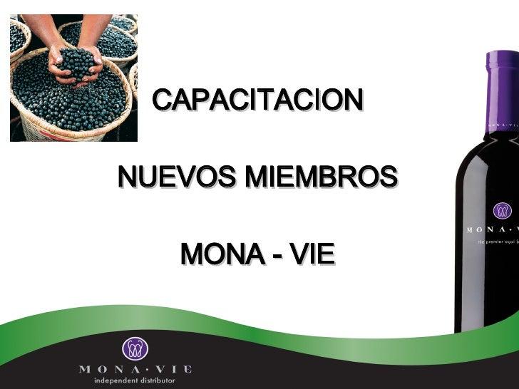 CAPACITACION  NUEVOS MIEMBROS  MONA - VIE