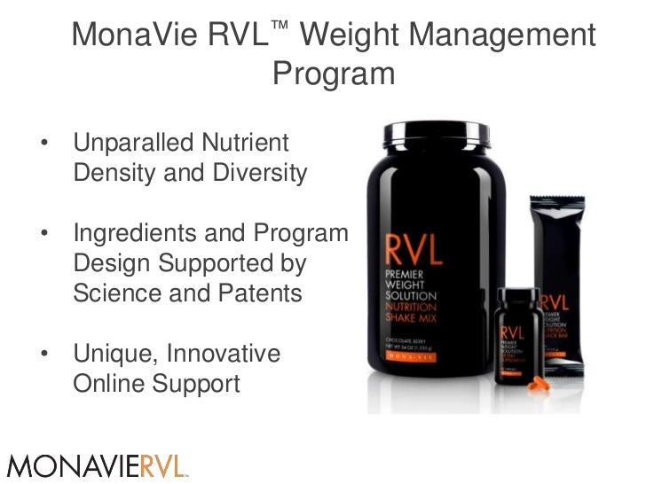 MonaVie RVL™ Weight Management             Program• Unparalled Nutrient  Density and Diversity• Ingredients and Program  D...