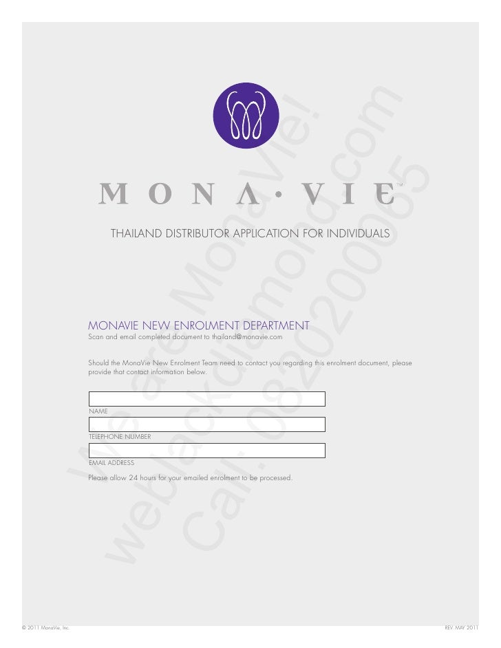 THAILAND DISTRIBUTOR APPLICATION FOR INDIVIDUALS                       MONAVIE NEW ENROLMENT DEPARTMENT                   ...