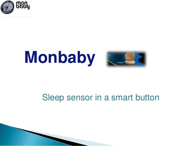 Monbaby Sleep sensor in a smart button