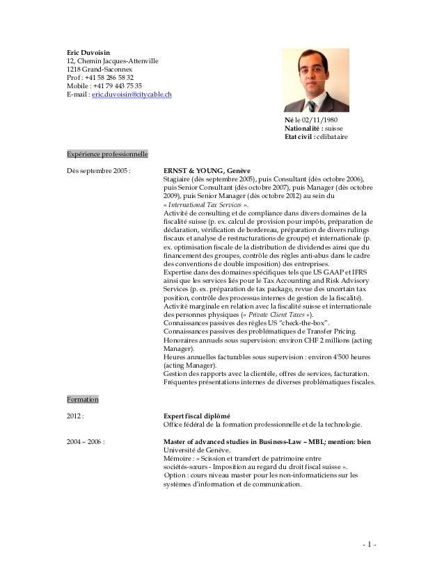 Eric Duvoisin12, Chemin Jacques-Attenville1218 Grand-SaconnexProf : +41 58 286 58 32Mobile : +41 79 443 75 35E-mail : eric...