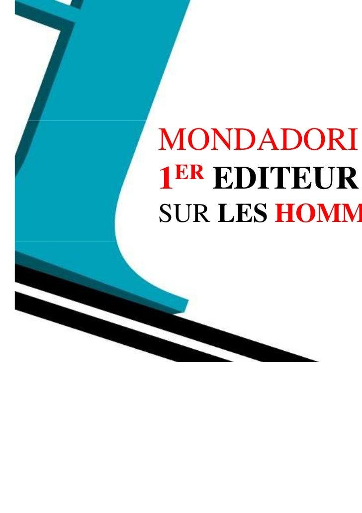 MONDADORI1 ER EDITEURSUR LES HOMMES CSP+