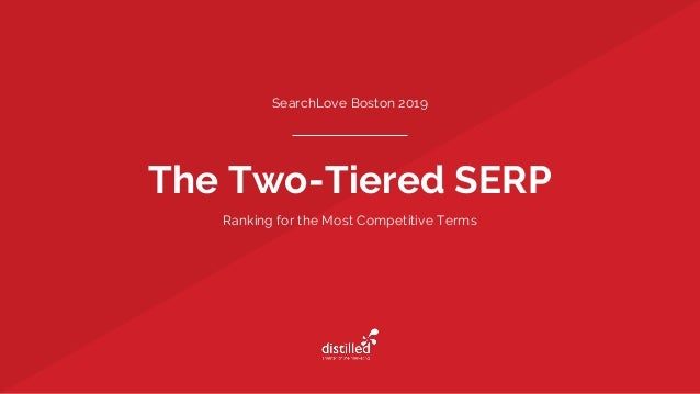The Two-Tiered SERP SearchLove Boston 2019 Ranking for the Most Competitive Terms