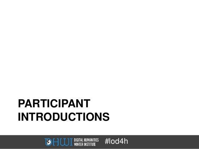 PARTICIPANTINTRODUCTIONS            #lod4h