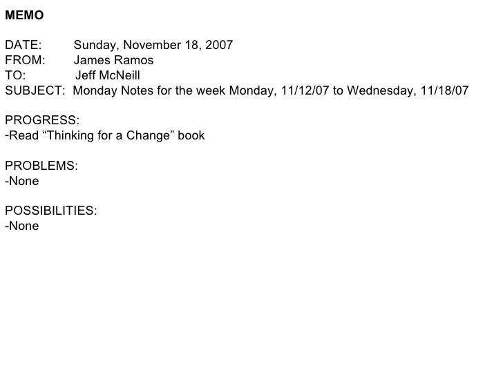 <ul><li>MEMO </li></ul><ul><li>DATE:  Sunday, November 18, 2007 </li></ul><ul><li>FROM:  James Ramos </li></ul><ul><li>TO:...