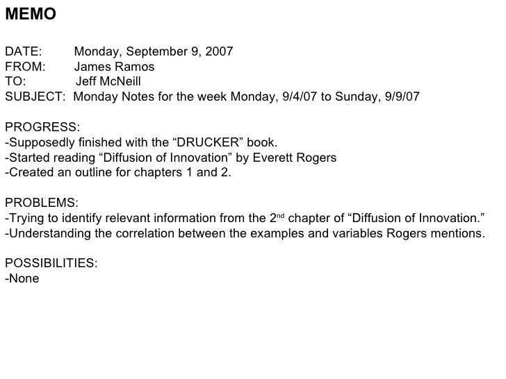 MEMO DATE:  Monday, September 9, 2007 FROM:  James Ramos TO:  Jeff McNeill SUBJECT:  Monday Notes for the week Monday, 9/4...