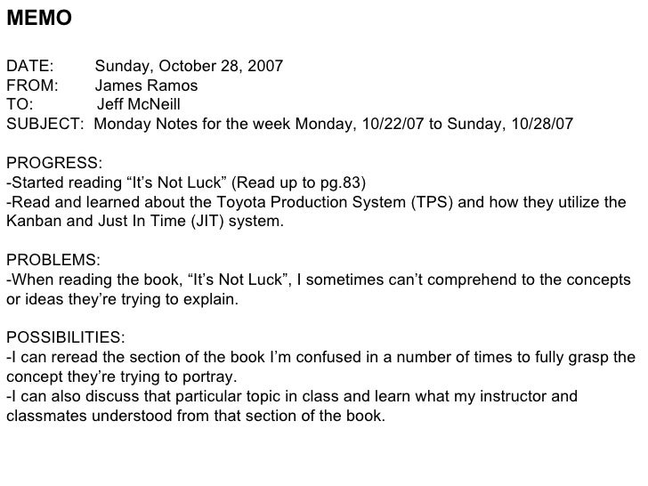 MEMO DATE:  Sunday, October 28, 2007 FROM:  James Ramos TO:  Jeff McNeill SUBJECT:  Monday Notes for the week Monday, 10/2...