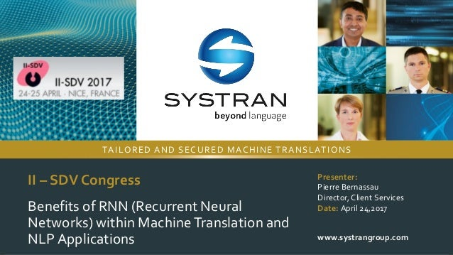 © 2017 ALL RIGHTS RESERVED II – SDV Congress Benefits of RNN (Recurrent Neural Networks) within MachineTranslation and NLP...