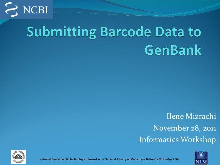Ilene Mizrachi November 28, 2011 Informatics Workshop