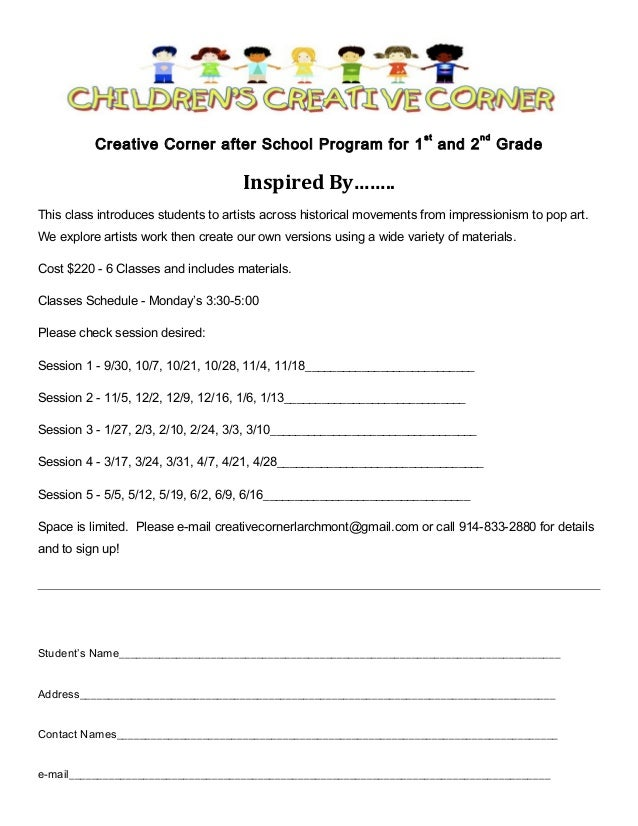Creative Corner after School Program for 1  st  and 2  nd  Grade  Inspired By…….. This class introduces students to artist...