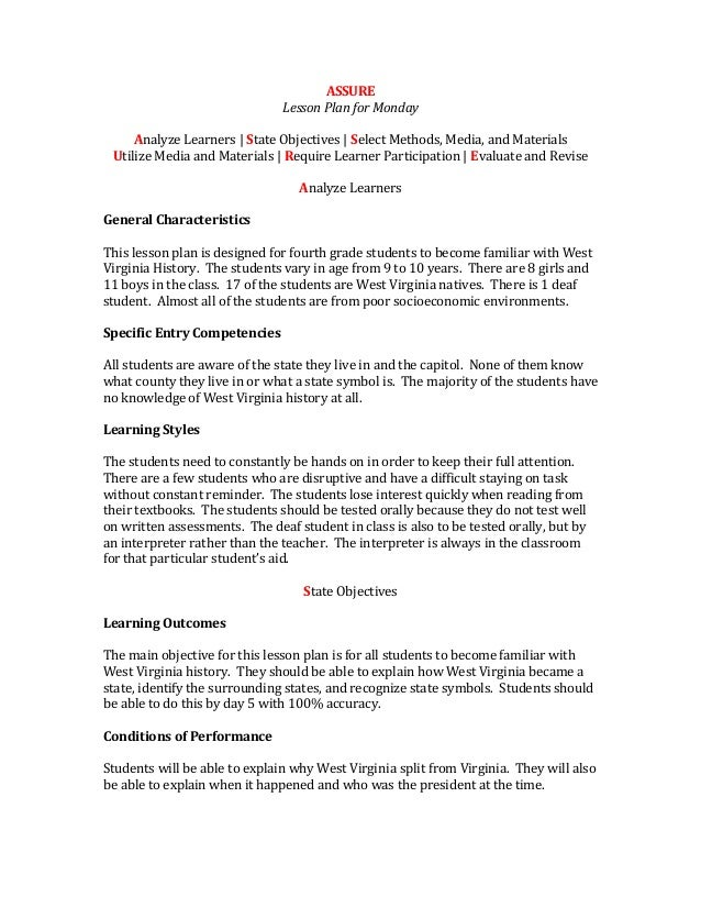 ASSURELesson Plan for MondayAnalyze Learners | State Objectives | Select Methods, Media, and MaterialsUtilize Media and Ma...