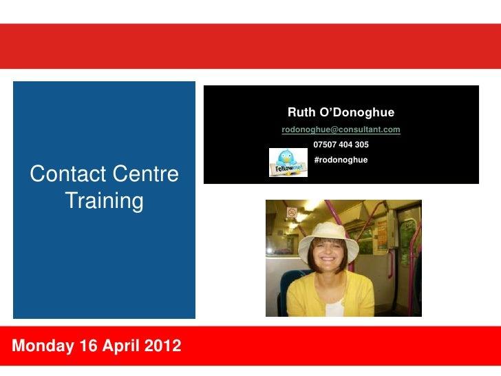"""Ruth O""""Donoghue                       rodonoghue@consultant.com                             07507 404 305                 ..."""