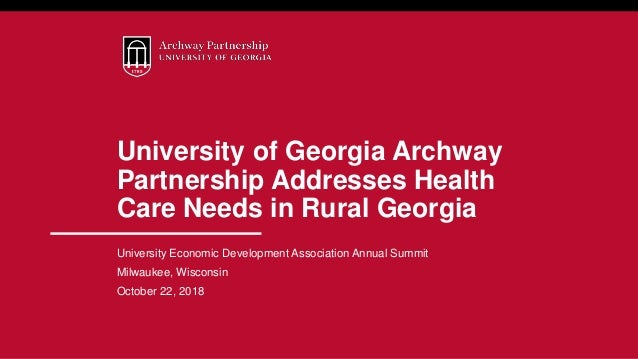 University of Georgia Archway Partnership Addresses Health Care Needs in Rural Georgia University Economic Development Ass...