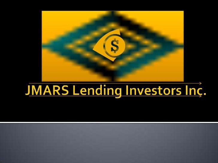 JMARS Lending Investors Inc.<br />