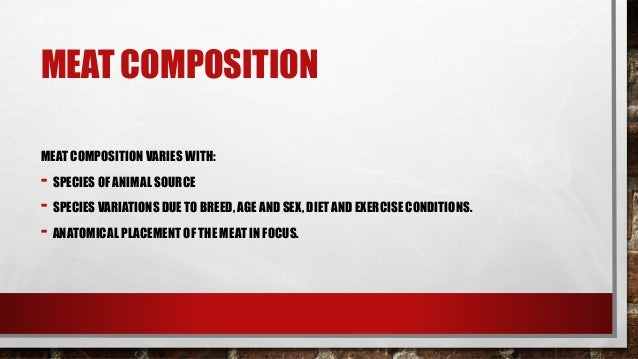 Meat Structure Composition And Characteristics