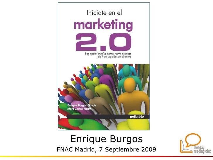 Enrique Burgos<br />FNAC Madrid, 7 Septiembre 2009<br />