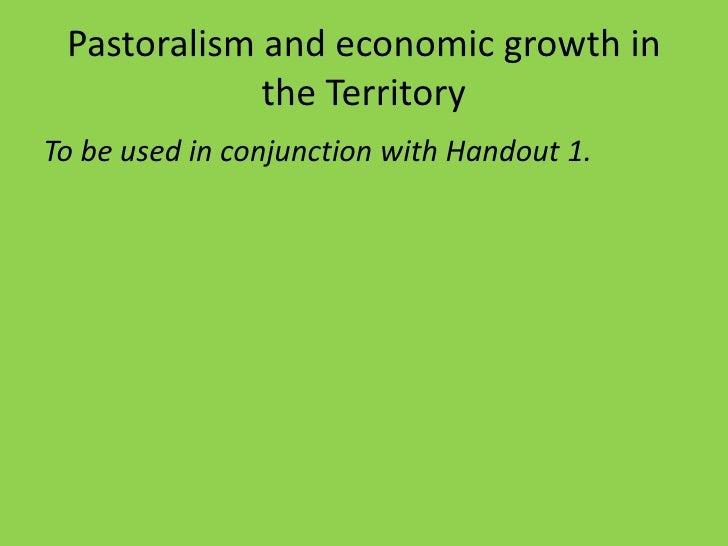 Pastoralism and economic growth in              the Territory To be used in conjunction with Handout 1.
