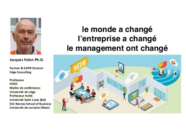 Jacques	Folon	Ph.D.	 Partner	&	GDPR	Director	 Edge	Consulting	 Professeur		 ICHEC		 Maître	de	conférences		 Université	de	...