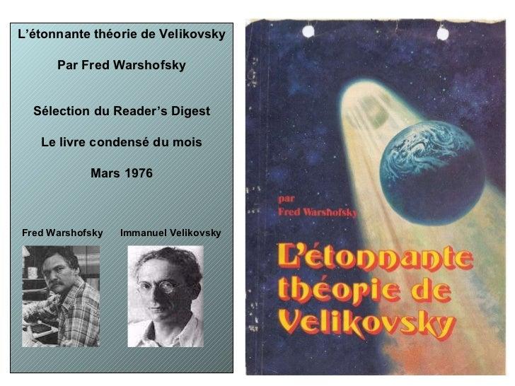 L'étonnante théorie de Velikovsky Par Fred Warshofsky Sélection du Reader's Digest Le livre condensé du mois Mars 1976 Fre...
