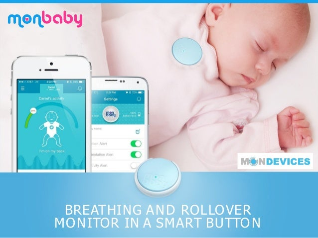BREATHING AND ROLLOVER MONITOR IN A SMART BUTTON