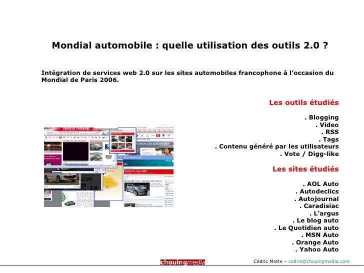 Mondial automobile : quelle utilisation des outils 2.0 ? Intégration de services web 2.0 sur les sites automobiles francop...