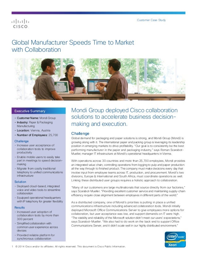 Customer Case Study  Global Manufacturer Speeds Time to Market with Collaboration  Executive Summary • Customer Name: Mon...