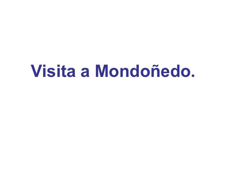Visita a Mondoñedo.