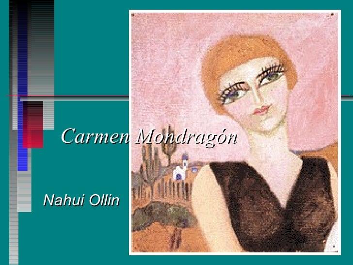 Carmen Mondragón  Nahui Ollin