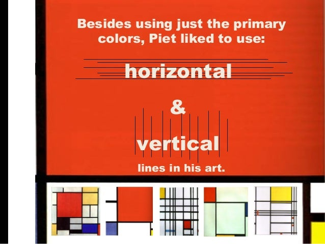 Piet Mondrian What Did He Use For His Paintings