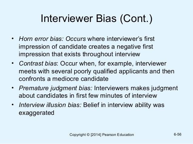 Interviewer Bias ...