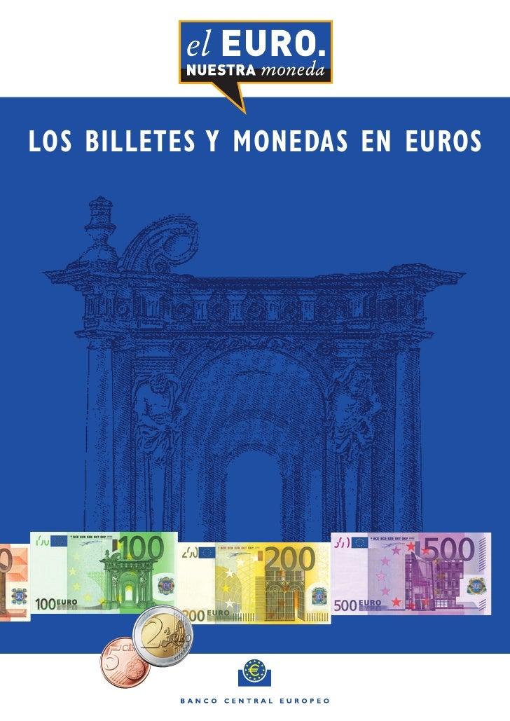 LOS BILLETES Y MONEDAS EN EUROS